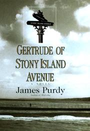Gertrude of Stony Island Avenue by James Purdy, James Purdy