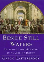 Cover of: Beside still waters | Gregg Easterbrook