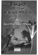 Cover of: Feast of the innocents | Azucena Grajo Uranza