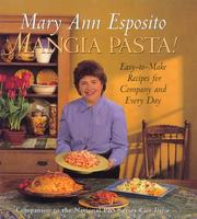 Cover of: Mangia pasta!: easy-to-make recipes for company and every day