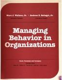Cover of: Managing behavior in organizations