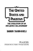 Cover of: The United States and Pakistan | Shirin Tahir-Kheli.