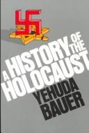 Cover of: History of the Holocaust