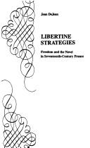 Cover of: Libertine strategies: freedom and the novel in seventeenth-century France