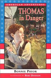 Thomas in Danger by Bonnie Pryor