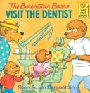 Cover of: The Berenstain bears visit the dentist