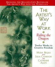 Cover of: The Artist's Way at Work: Riding the Dragon