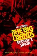 Cover of: The big bands | George Thomas Simon