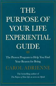 Cover of: The Purpose of Your Life Experiential Guide