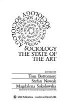 Cover of: Sociology, the state of the art |