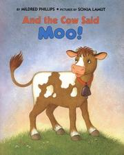 "Cover of: And the cow said, ""moo""!"