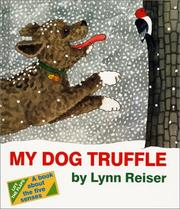 Cover of: My dog Truffle | Lynn Reiser