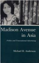 Cover of: Madison Avenue in Asia | Michael H. Anderson