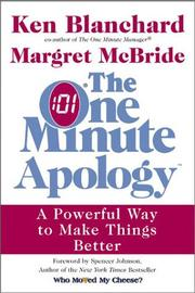 Cover of: The one minute apology: a powerful way to make things better