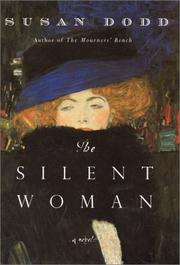 Cover of: The silent woman | Susan M. Dodd