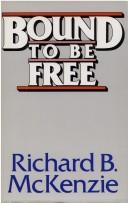 Cover of: Bound to be free