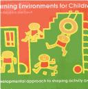 Cover of: Learning environments for children