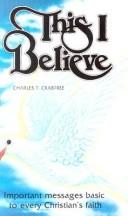 This I believe by Charles T. Crabtree