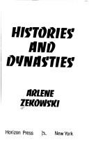 Cover of: Histories and dynasties