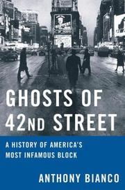 Cover of: Ghosts of 42nd Street: A History of America's Most Infamous Block