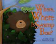 Cover of: Where, where is Swamp Bear?