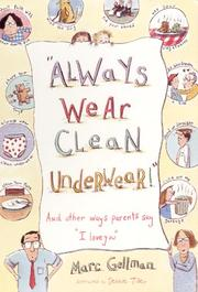 Cover of: Always Wear Clean Underwear! | Marc Gellman