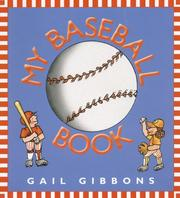 Cover of: My baseball book | Gail Gibbons