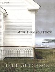 Cover of: More than you know | Beth Richardson Gutcheon