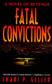 Cover of: Fatal Convictions  | Shari P. Geller