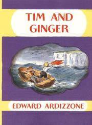 Cover of: Tim and Ginger | Ardizzone, Edward