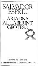 Cover of: Ariadna al laberint grotesc