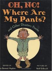 Cover of: Oh, No! Where Are My Pants? and Other Disasters: Poems