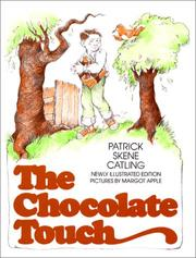 Cover of: The Chocolate touch by Patrick Skene Catling
