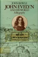 Cover of: John Evelyn and his world | John Bowle
