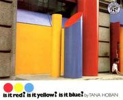 Cover of: Is It Red? Is It Yellow? Is It Blue?