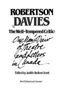 Cover of: The well-tempered critic: one man's view of theatre and letters in Canada