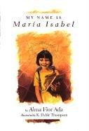 Cover of: My name is María Isabel
