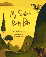 Cover of: My sister's rusty bike