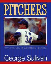 Cover of: Pitchers: twenty-seven of baseball's greatest