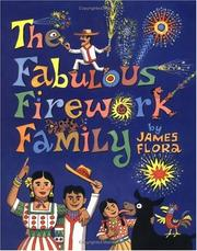 Cover of: The Fabulous Firework Family | Flora, James.