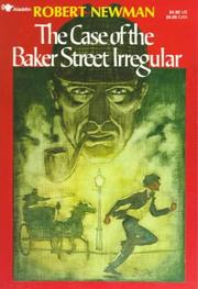Cover of: The Case of the Baker Street Irregular (An Aladdin Book)