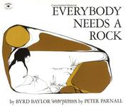 Cover of: Everybody Needs a Rock (An Aladdin Book) | Byrd Baylor