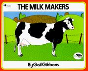 Cover of: The milk makers