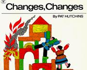 Cover of: Changes, changes