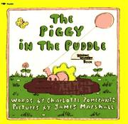 Cover of: The piggy in the puddle | Charlotte Pomerantz