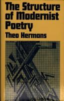 Cover of: The structure of modernist poetry