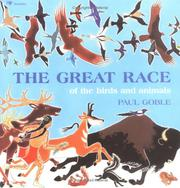 Cover of: The great race of the birds and animals