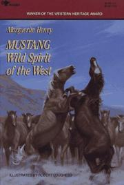 Cover of: Mustang; wild spirit of the West