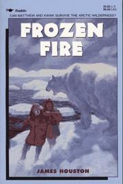 Cover of: Frozen fire: a tale of courage