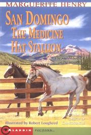 Cover of: San Domingo: The Medicine Hat Stallion